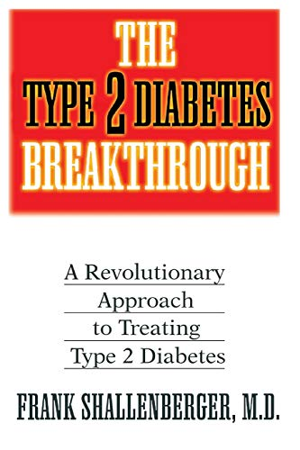 9781591201267: The Type 2 Diabetes Breakthrough: A Revolutionary Approach to Treating Type 2 Diabetes