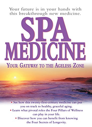 9781591201281: Spa Medicine: Your Gateway to the Ageless Zone