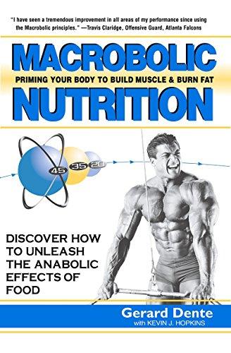 9781591201311: Macrobolic Nutrition: Priming Your Body to Build Muscle & Burn Fat