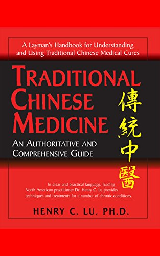 9781591201328: Traditional Chinese Medicine: An Authoritative and Comprehensive Guide