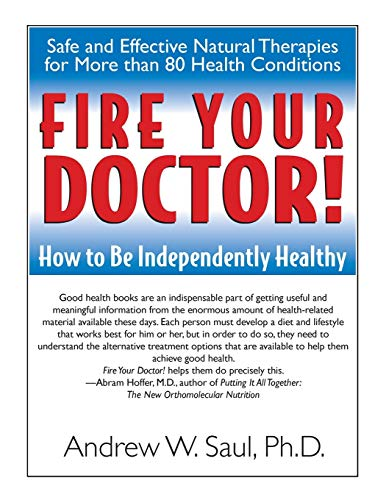 9781591201380: Fire Your Doctor! How to Be Independently Healthy