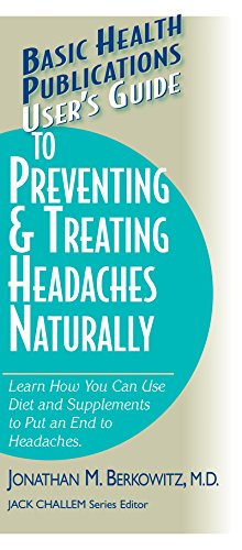 Basic Health Publications User's Guide to Preventing: Jonathan M. Berkowitz