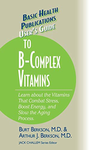9781591201748: User's Guide to the B-Complex Vitamins