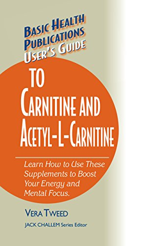 9781591201755: User's Guide to Carnitine and Acetyl-L-Carnitine (Basic Health Publications User's Guide)