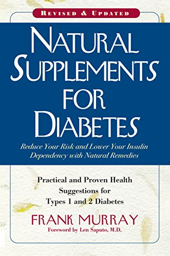 Natural Supplements for Diabetes: Practical and Proven: Frank Murray