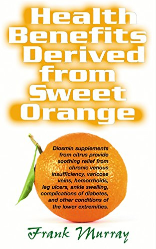 9781591202219: Health Benefits Derived from Sweet Orange: Diosmin Supplements from Citrus
