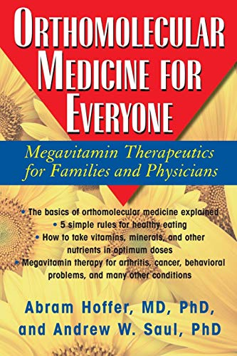 9781591202264: Orthomolecular Medicine for Everyone: Megavitamin Therapeutics for Families and Physicians