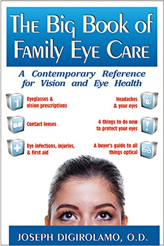 9781591202776: The Big Book of Family Eye Care: A Contemporary Reference for Vision and Eye Care