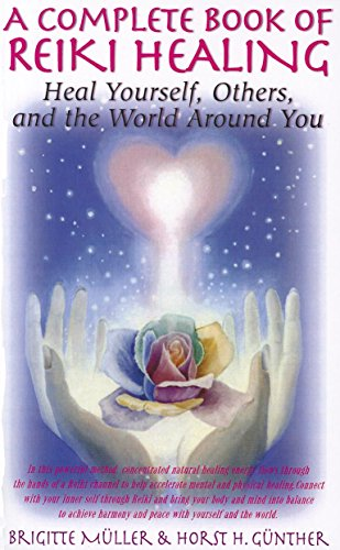 9781591202882: A Complete Book of Reiki Healing: Heal Yourself, Others, and the World Around You