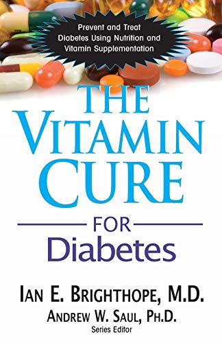 9781591202905: Vitamin Cure For Diabetes: Prevent and Treat Diabetes Using Nutrition and Vitamin Supplementation (Vitamin Cure Series)