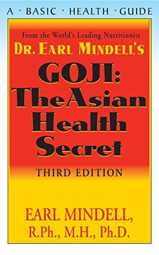 Goji: The Asian Health Secret, Third Edition