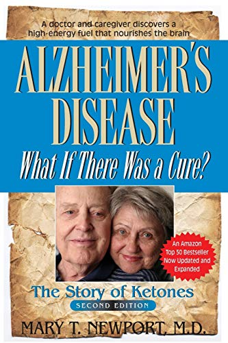 9781591203193: Alzheimer's Disease: What If There Was a Cure?: The Story of Ketones