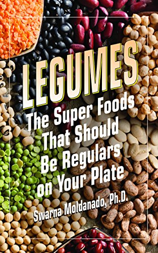9781591203537: Legumes: The Super Foods That Should Be Regulars on Your Plate