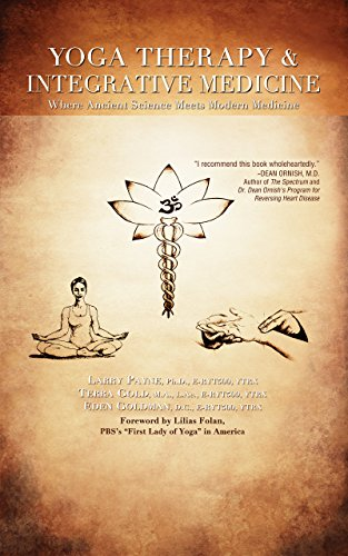 9781591203902: Yoga Therapy & Integrative Medicine: Where Ancient Science Meets Modern Medicine