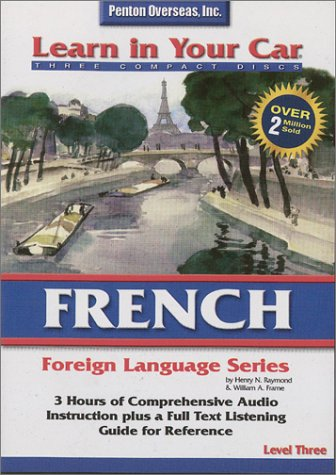 9781591251910: French Level Three (Learn in Your Car) (French Edition)