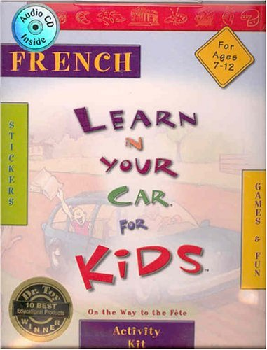 9781591253464: French on the Way to the Fjte (Learn in Your Car for Kids) (French Edition)