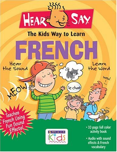 9781591253501: Hear-Say French: The Kids Way to Learn (Amazing Hear Say) (French Edition)