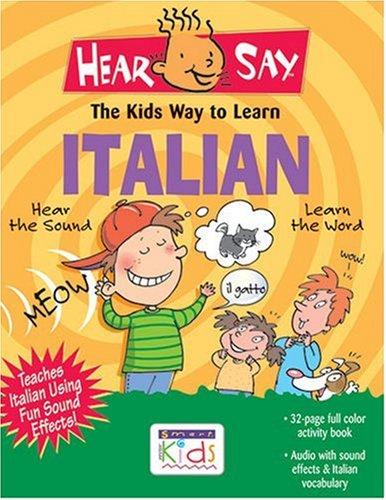 9781591253525: Italian: The Kids Way to Learn (Hear Say) (Italian Edition)