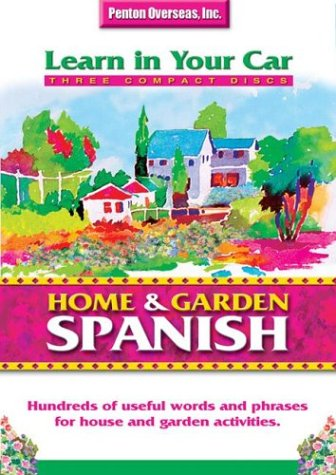9781591254249: Home & Garden Spanish with Book(s) and CD (Audio) (Learn in Your Car) (Spanish Edition)