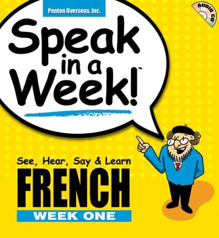 9781591254256: Speak in a Week!: French Week One (English and French Edition)