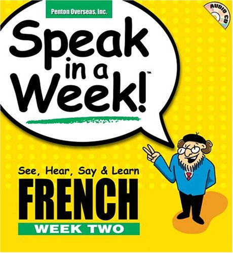 French: See, Hear, Say and Learn: Week: Rivera, Donald S.,