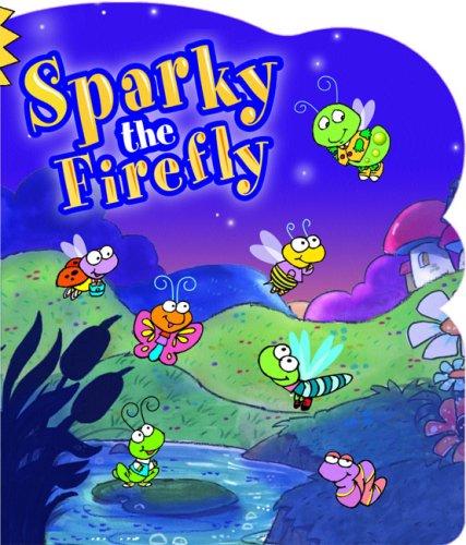 9781591254690: Sparky The Firefly