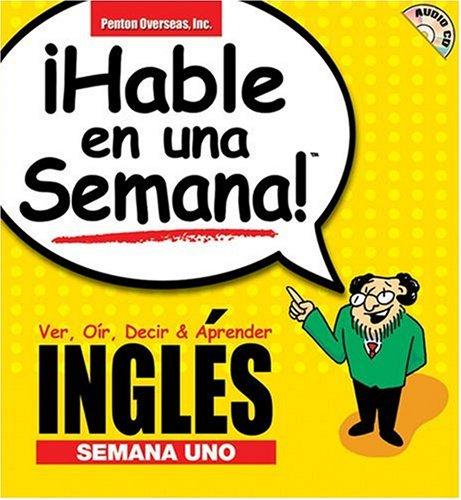 Hable Ingles En Una Semana 1: Ver,: Rivera, Donald S.;