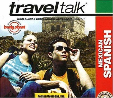 Mexican Spanish (Traveltalk): Penton Overseas, Inc.
