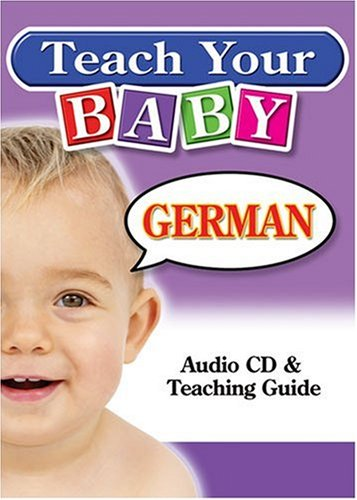 9781591256625: Teach Your Baby German (English and German Edition)