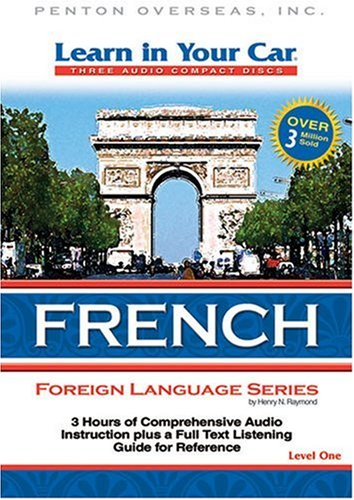 Learn in Your Car French, Level One: Raymond, Henry N.
