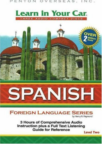 Learn in Your Car Spanish, Level Two: Raymond, Henry N.