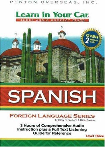Learn in Your Car Spanish, Level Three: Ramirez, Oscar, Raymond,