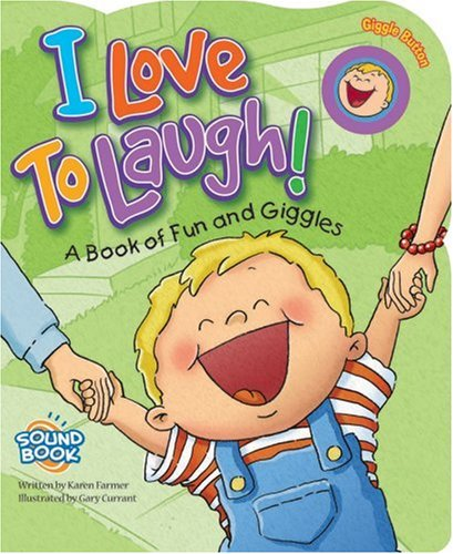 9781591258087: I Love to Laugh!: A Book of Fun and Giggles