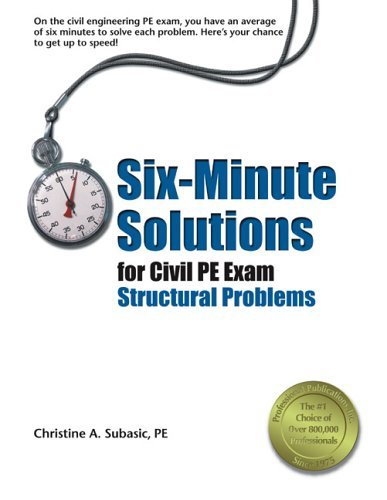 9781591260042: Six-Minute Solutions for Civil PE Exam Structural Problems