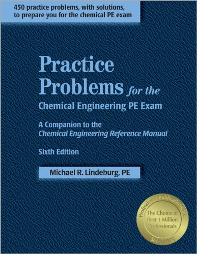 9781591260080: Practice Problems for the Chemical Engineering PE Exam: A Companion to the Chemical Engineering Reference Manual, 6th ed.