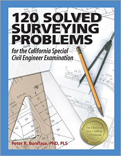 9781591260165: 120 Solved Surveying Problems for the California Special Civil Engineer Examination