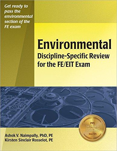 Environmental Discipline-Specific Review for the FE/EIT Exam: Ashok V. Naimpally;