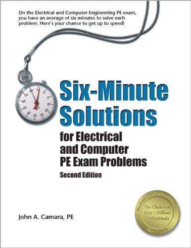 Six-Minute Solutions for Electrical and Computer PE: Camara PE, John