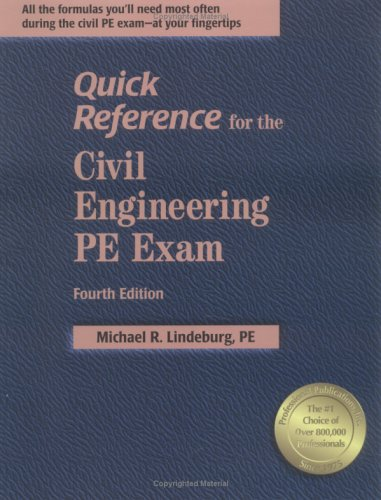 9781591260585: Quick Reference for the Civil Engineering PE Exam, 4th ed.