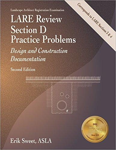 LARE Review Section D Practice Problems: Design: Erik J Sweet,