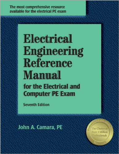 9781591260967: Electrical Engineering Reference Manual, for the Electrical and Computer PE Exam, 7th ed.