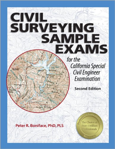 9781591261001: Civil Surveying Sample Exams for the California Special Civil Engineer Examination, 2nd Ed