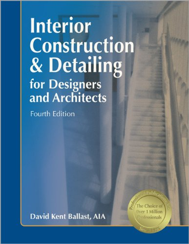 9781591261056: Interior Construction & Detailing for Designers and Architects, 4th ed.