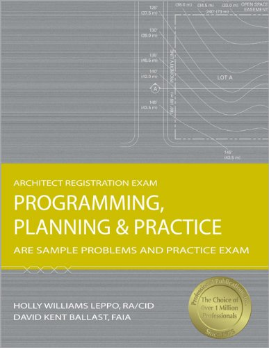 9781591261247: Programming, Planning & Practice: ARE Sample Problems and Practice Exam (Architect Registration Exam)