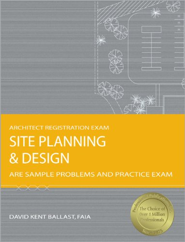 9781591261261: Site Planning & Design: ARE Sample Problems and Practice Exam (Architect Registration Exam)