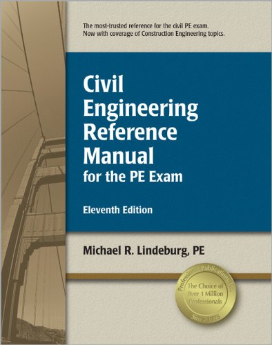 Civil Engineering Reference Manual for the PE: Michael R. Lindeburg