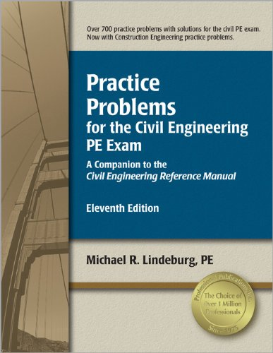 9781591261308: Practice Problems for the Civil Engineering PE Exam: A Companion to the Civil Engineering Reference Manual