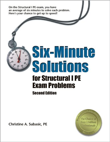 9781591261339: Six-Minute Solutions for Structural I PE Exam Problems