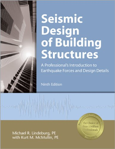 9781591261360: Seismic Design of Building Structures: A Professionals Introduction to Earthquake Forces and Design Details