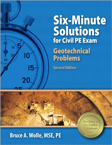 9781591261414: Six-Minute Solutions for Civil PE Exam Geotechnical Problems, 2nd Ed